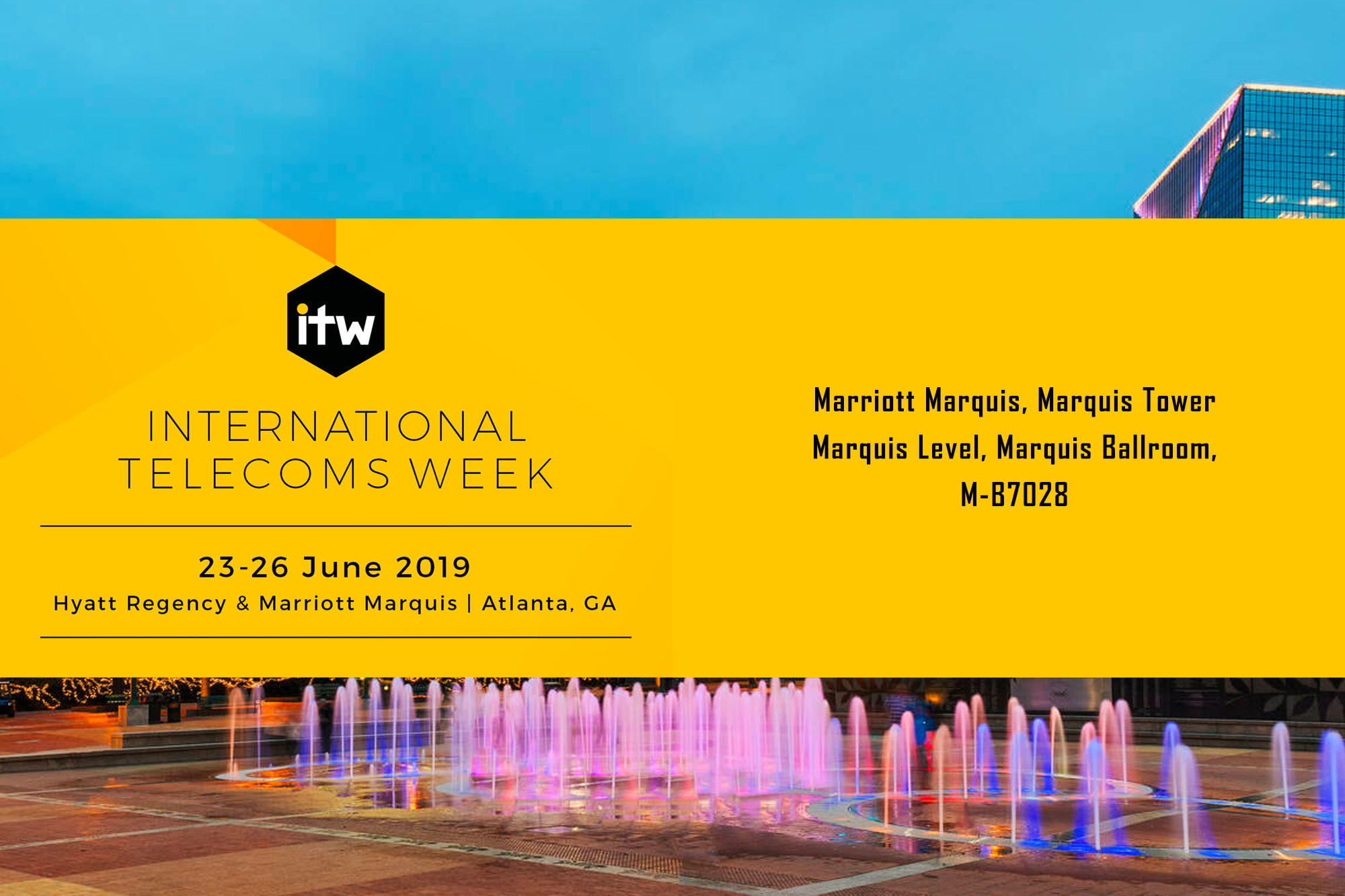 International Telecoms Week 2019